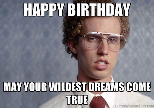 Happy Birthday May Your Dad Birthday Meme