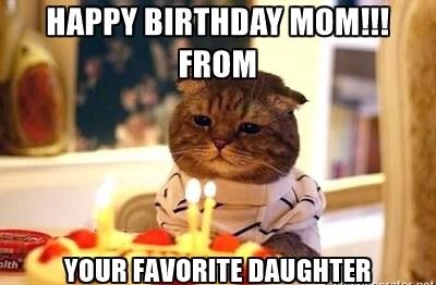Happy Birthday Mom!!! From Mom Birthday Meme