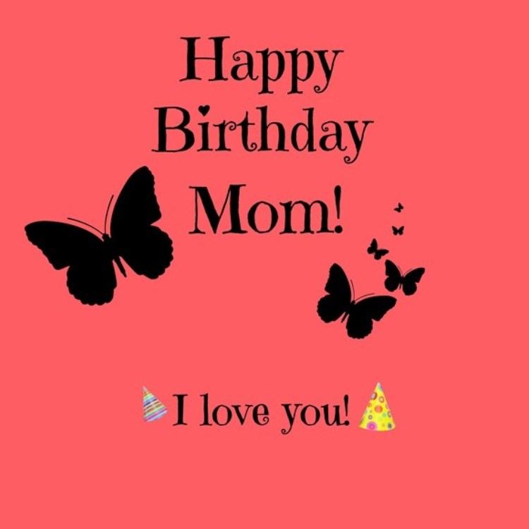 Happy Birthday Mom! I Mom Birthday Meme