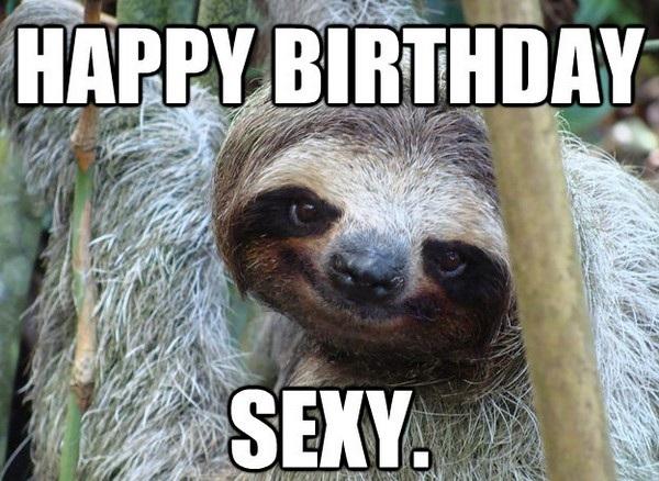 Happy Birthday Sexy BF Birthday Meme