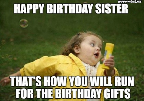 Happy Birthday Sister That's Sis Birthday Meme