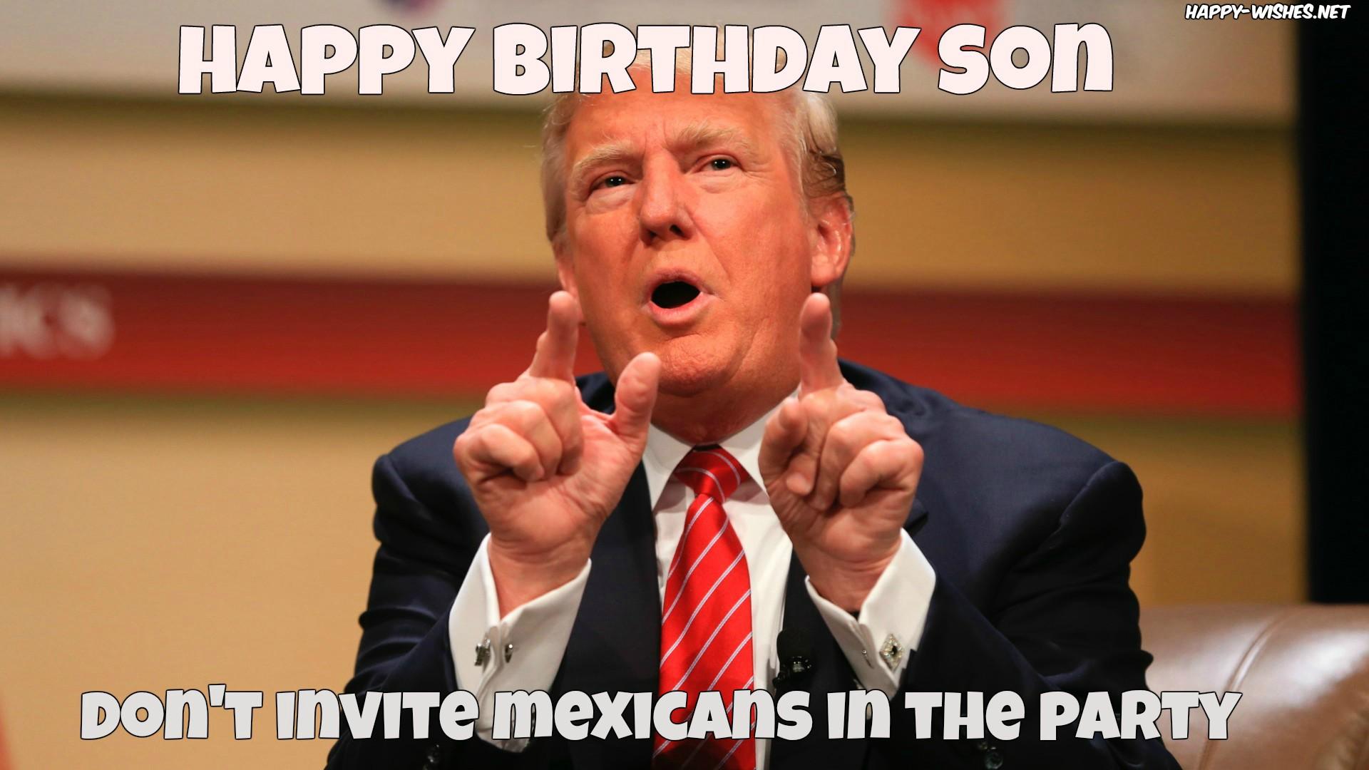 Happy Birthday Son Don't Son Birthday Meme