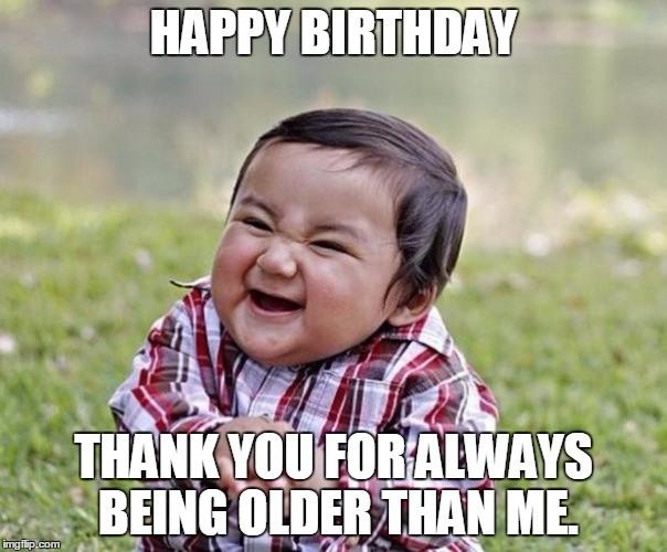 Happy Birthday Thank You Sister Birthday Meme
