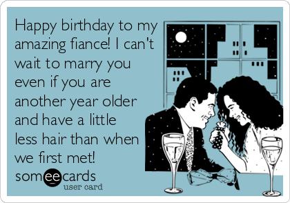 Happy Birthday To My Fiance Birthday Meme
