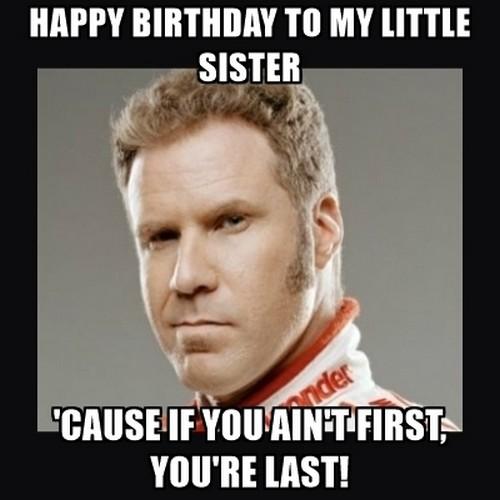 Happy Birthday To My Little Sister Birthday Meme