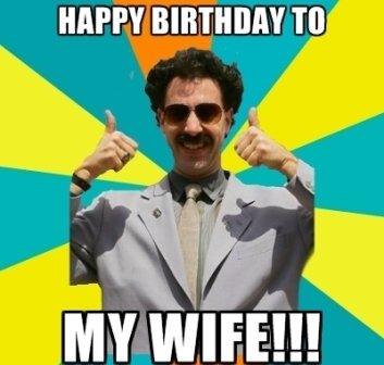 Happy Birthday To My ! Wife Birthday Meme