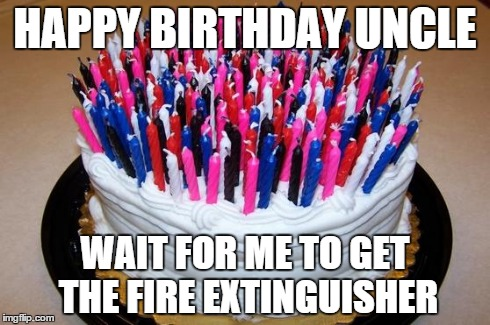 Happy Birthday Uncle Wait Uncle Birthday Meme