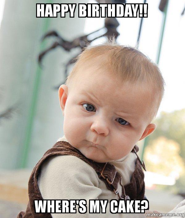 19 Funny Baby Birthday Meme That Make You Laugh | MemesBoy