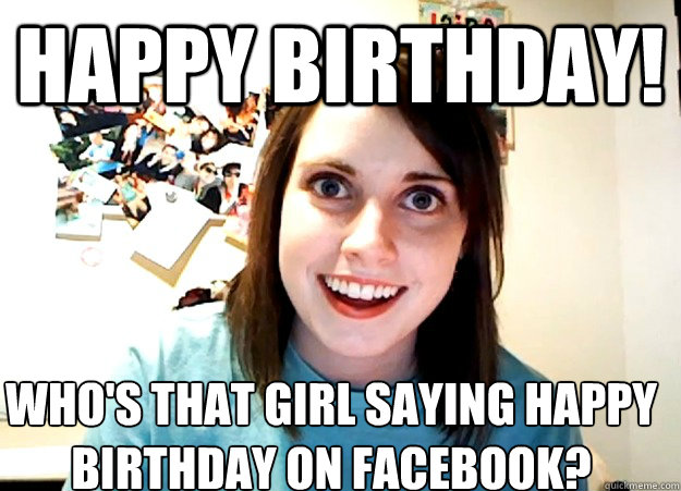 Happy Birthday! Who's That GF Birthday Meme