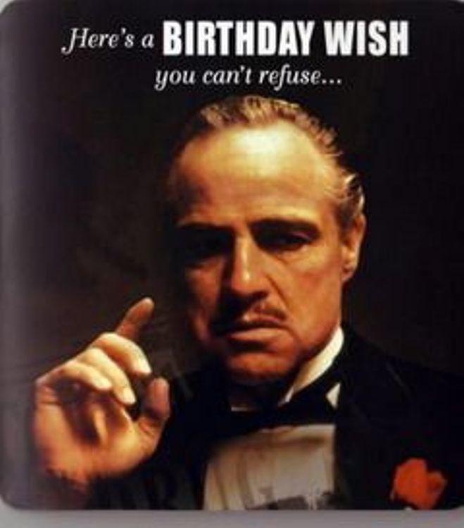 Here's A Birthday Wish You Godfather Birthday Meme