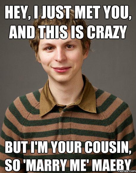 Hey I Just Met Cousin Meme