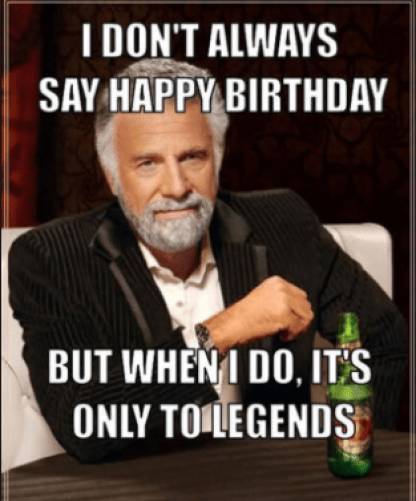 I Don't Always Say Dad Birthday Meme