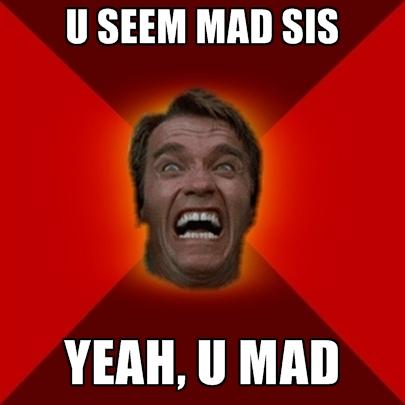 I Seem Mad Sis Sis Meme