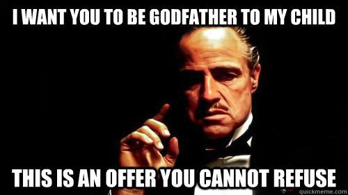 I Want You To Godfather Meme