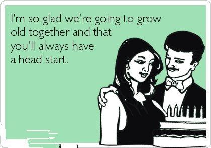 I'm So Glad We're Husband Birthday Meme