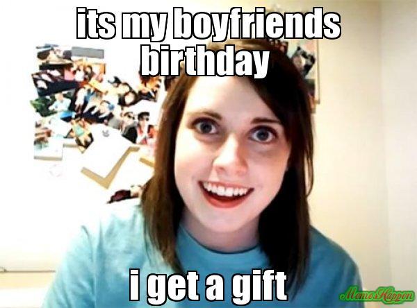Its My Boyfriends Birthday BF Birthday Meme