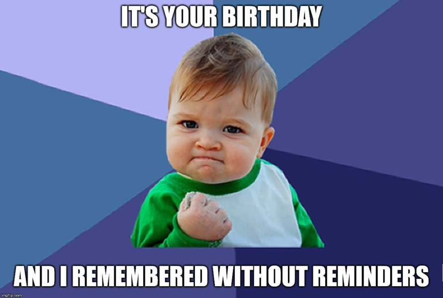It's Your Birthday And Baby Birthday Meme