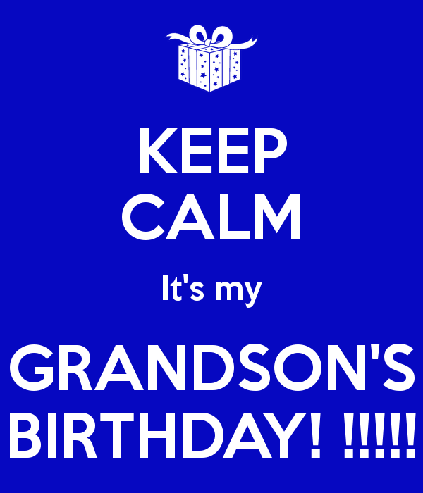 Keep Calm It's My Grandchild Birthday Meme