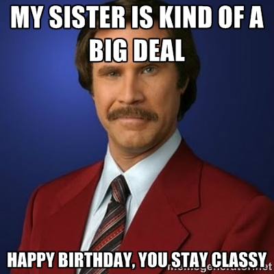 My Sister Is Kind Sis Birthday Meme