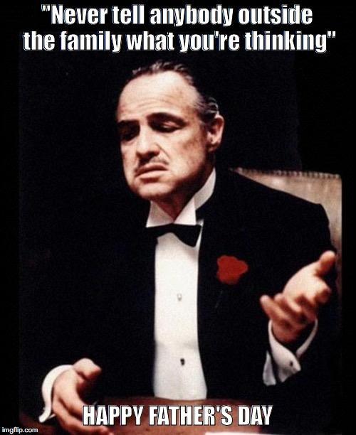 Never Tell Anybody Outside Godfather Meme