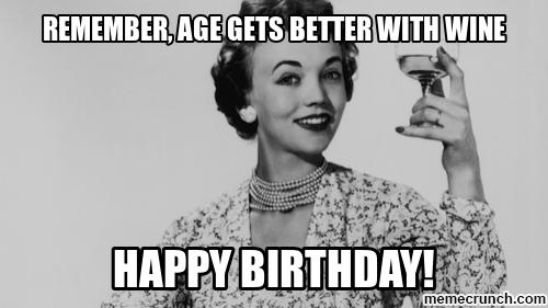Remember Age Gets Better Sister Birthday Meme