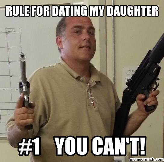 Rule For Dating My Daughter Meme