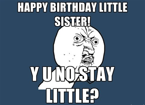 Sister Birthday Meme 01
