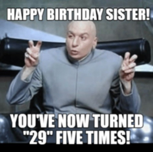 Sister Birthday Meme 11