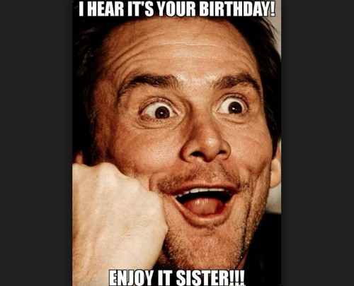 Sister Birthday Meme 22