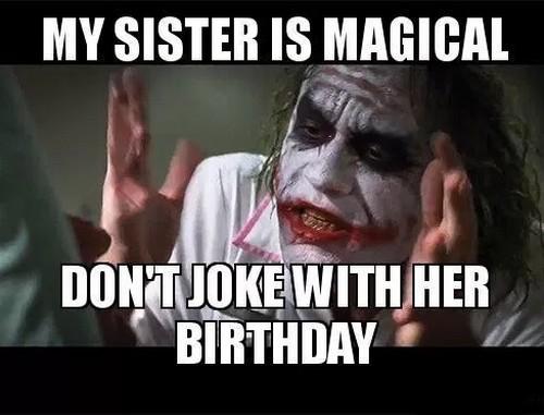 Sister Birthday Meme 23