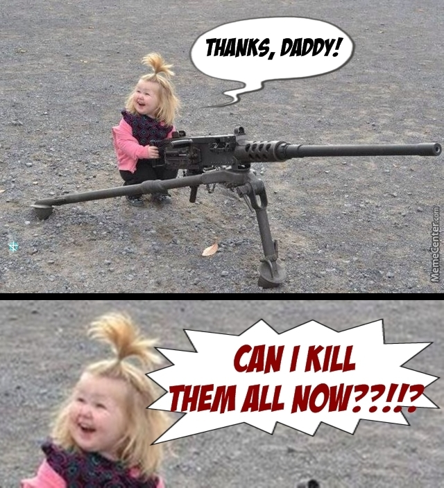 Thanks Daddy Can I Daughter Meme