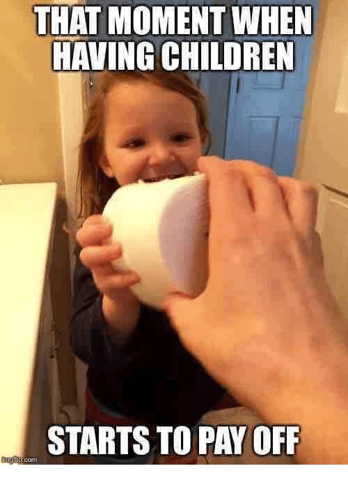 That Moment When Having Children Meme