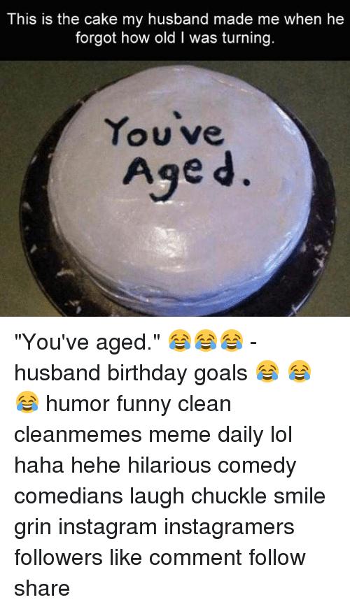 This Is The Cake Husband Birthday Meme