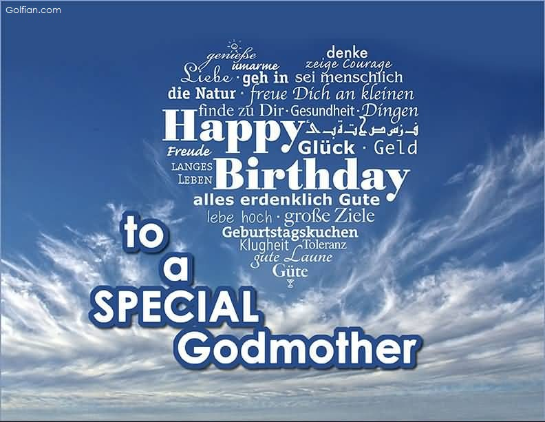 To A Special Godmother Godmother Birthday Meme