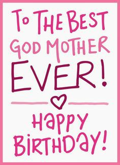To The Best God Mother Godmother Birthday Meme