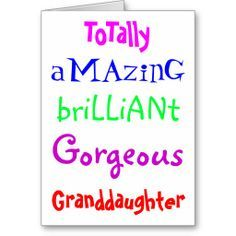 Totally A Aazing Brilliant Granddaughter Birthday Meme