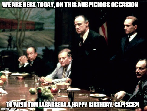 We Are Here Today Godfather Birthday Meme