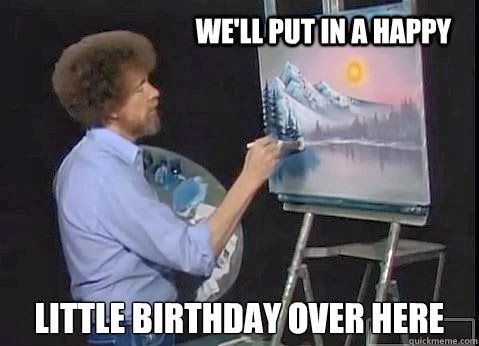 We'll Put In A Brother Birthday Meme