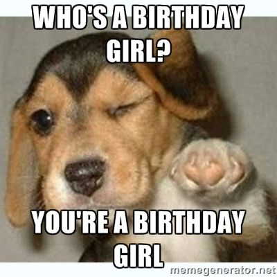 Who's A Birthday Girl Daughter Birthday Meme