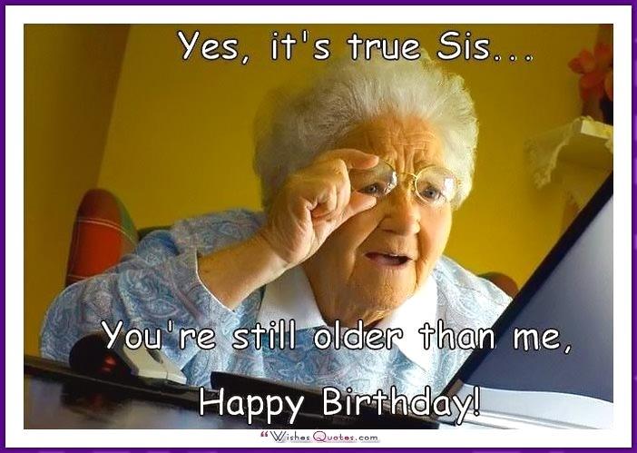 19 Funny Sister Birthday Meme That Make You Laugh Memesboy