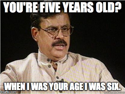 You're Five Years Old Dad Meme