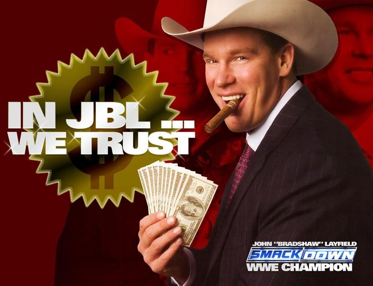 In JBL We Trust John Bradshaw Layfield Meme