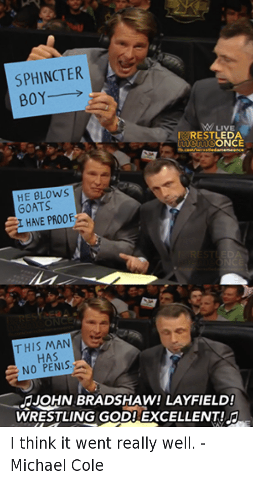 Sphincter Boy He Blows John Bradshaw Layfield Meme
