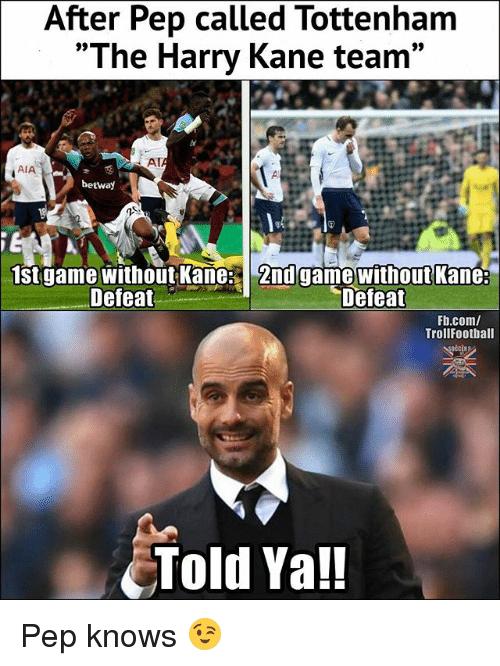 After Pep Called Tottenham Kane Meme