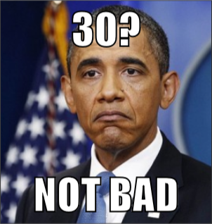 30 Not Bad Turning 30 Memes