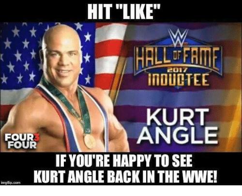 Hit Like If You're Kurt Angle Meme