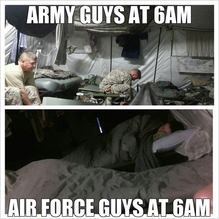 Army Guys At 6AM Air Force Guys At 6AM Air Force Memes