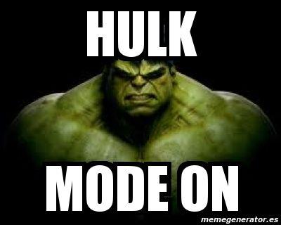 Hulk Mode On Hulk Memes