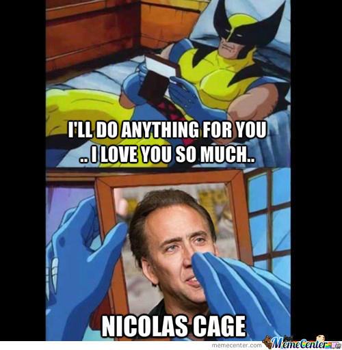 I'll Do Anything For Wolverine Meme