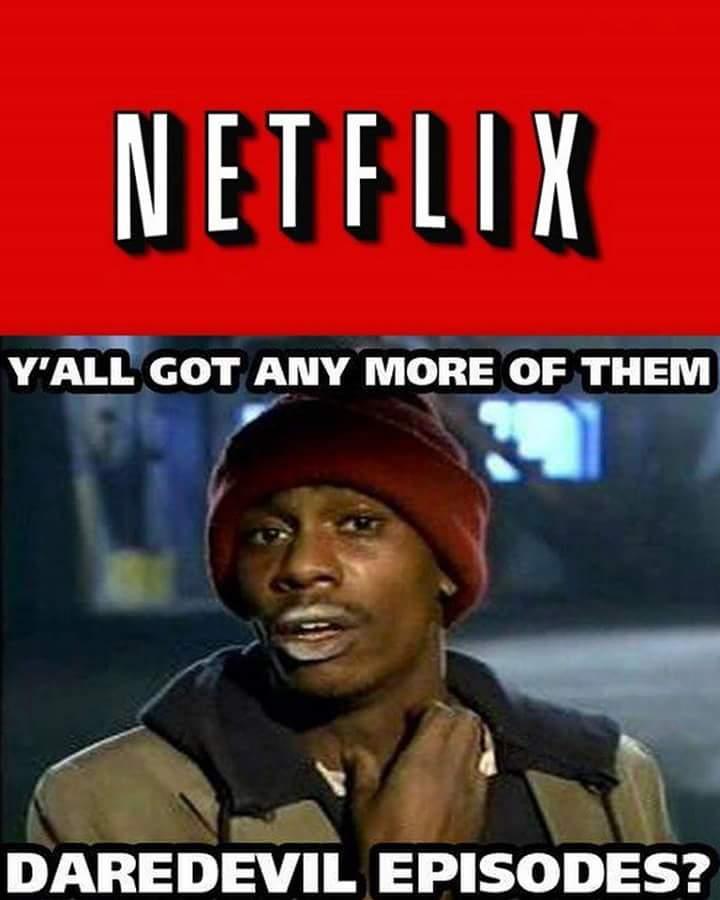 Netflix Y'all Got Any Daredevil Meme